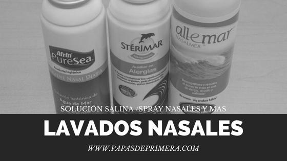 Lavados nasales, sterimar, irrigaciones